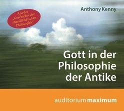 Gott in der Philosophie der Antike von Kenny,  Anthony, Teschner,  Uve, Weltecke,  Manfred