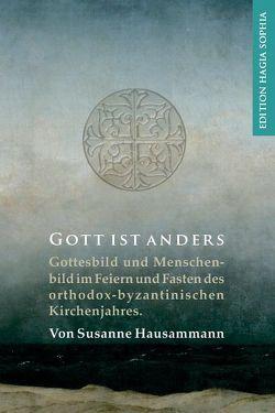 Gott ist anders von Fernbach,  Gregor, Hausammann,  Susanne