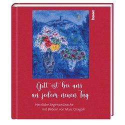 Gott ist bei uns an jedem neuen Tag von Bauch,  Volker, Chagall,  Marc