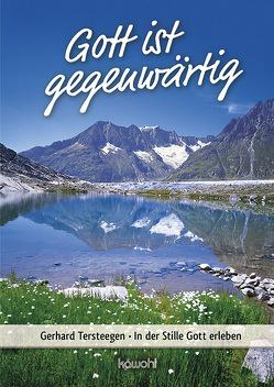 Gott ist gegenwärtig von Tersteegen,  Gerhard