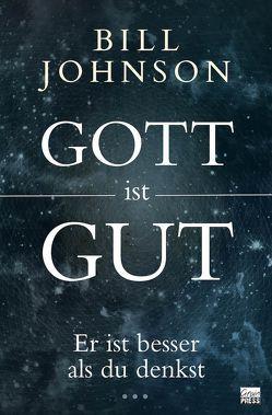 Gott ist gut von Johnson,  Bill