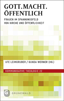GOTT.MACHT.ÖFFENTLICH von Leimgruber,  Ute, Werner,  Gunda