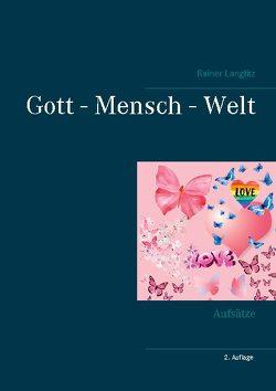 Gott – Mensch – Welt von Langlitz,  Rainer