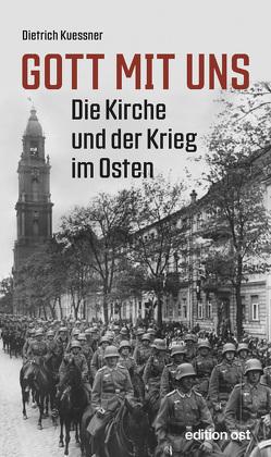 Gott mit uns von Kuessner,  Dietrich