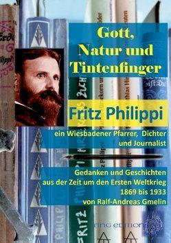 Gott, Natur und Tintenfinger von Gmelin,  Ralf-Andreas