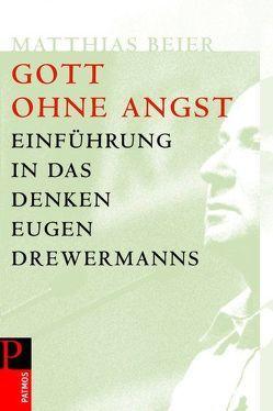 Gott ohne Angst von Beier,  Matthias