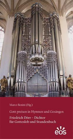 Gott preisen in Hymnen und Gesängen von Benini,  Marco