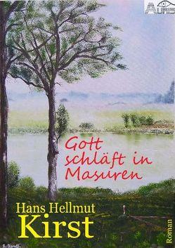 Gott schläft in Masuren von Kirst,  Hans Hellmut