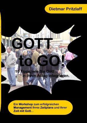 Gott to Go! von Pritzlaff,  Dietmar