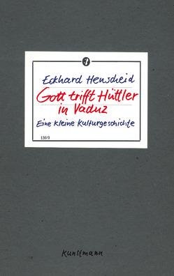 Gott trifft Hüttler in Vaduz von Henscheid,  Eckhard