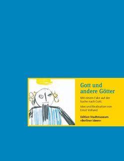 Gott und andere Götter von Tomayer,  Horst, Volland,  Ernst