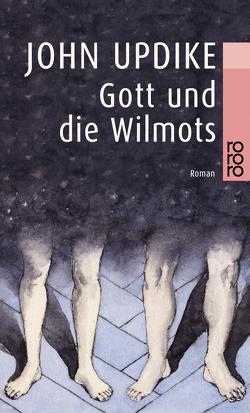Gott und die Wilmots von Carlsson,  Maria, Updike,  John