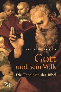 Gott und sein Volk von Grünwaldt,  Klaus