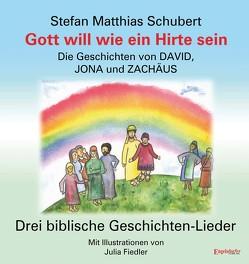 Gott will wie ein Hirte sein von Fiedler,  Julia, Schubert,  Stefan Matthias