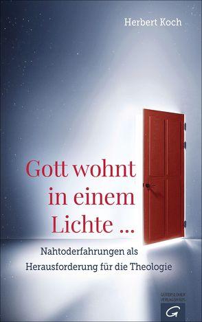 Gott wohnt in einem Lichte … von Koch,  Herbert