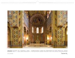 Gott zu Gefallen 2020 – Kirchen und Klöster in Deutschland von Zielske,  Horst und Daniel