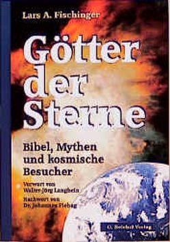 Götter der Sterne von Fischinger,  Lars A.