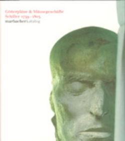 Götterpläne & Mäusegeschäfte. Schiller 1759-1805 von Druffner,  Frank, Schalhorn,  Martin