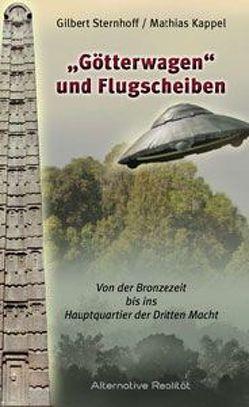 Götterwagen und Flugscheiben von Sternhoff,  Gilbert