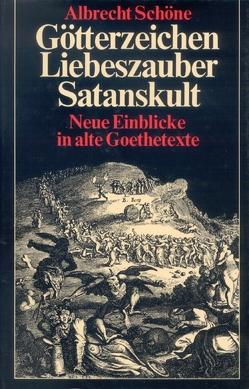 Götterzeichen, Liebeszauber, Satanskult von Schöne,  Albrecht