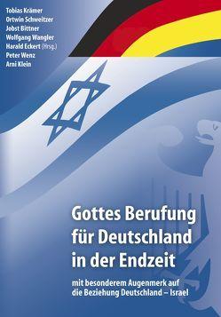 Gottes Berufung für Deutschland in der Endzeit