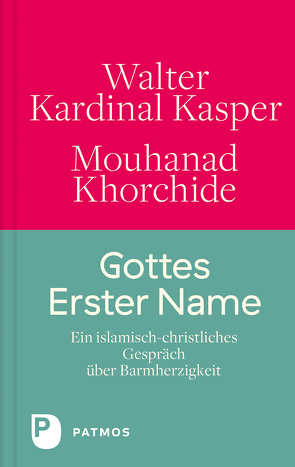 Gottes Erster Name von Erbacher,  Jürgen, Kasper,  Walter, Khorchide,  Mouhanad, Schavan,  Annette