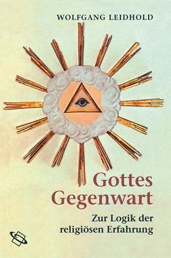 Gottes Gegenwart von Leidhold,  Wolfgang