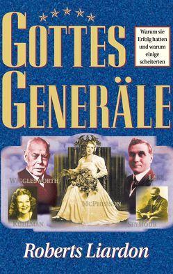 Gottes Generäle I von Liardon,  Roberts, Worgull,  Jutta