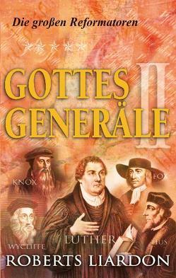 Gottes Generäle II von Liardon,  Roberts
