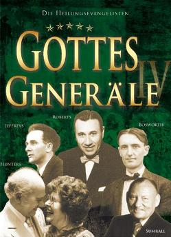 Gottes Generäle IV von Häßlein,  Markus, Liardon,  Roberts