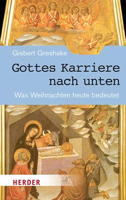 Gottes Karriere nach unten von Greshake,  Gisbert