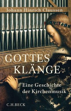 Gottes Klänge von Claussen,  Johann Hinrich, Jaeger,  Christof