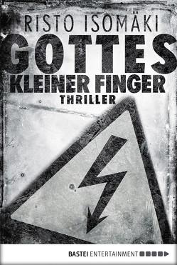 Gottes kleiner Finger von Isomäki,  Risto, Plöger,  Angela
