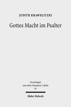 Gottes Macht im Psalter von Krawelitzki,  Judith