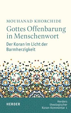 Gottes Offenbarung in Menschenwort von Hartwig,  Dirk, Khorchide,  Mouhanad, Omari,  Dina El, Zorn,  Stefan