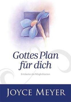 Gottes Plan für dich von Meyer,  Joyce