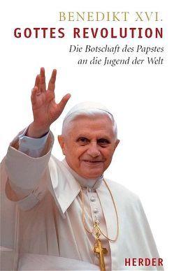 Gottes Revolution von Benedikt XVI., Ruini,  Camillo