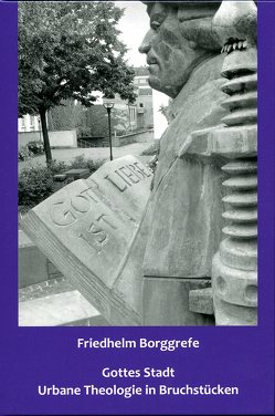Gottes Stadt von Borggrefe,  Friedhelm