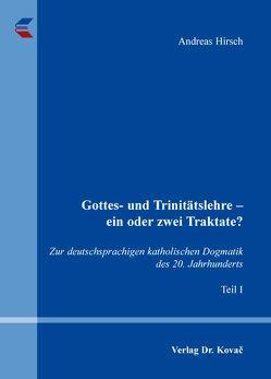 Gottes- und Trinitätslehre – ein oder zwei Traktate? von Hirsch,  Andreas