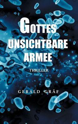 Gottes unsichtbare Armee von Graf,  Gerald