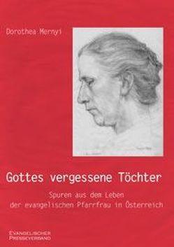 Gottes vergessene Töchter von Mernyi,  Dorothea