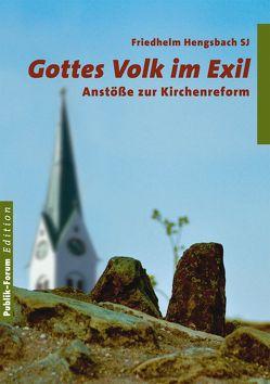 Gottes Volk im Exil von Hengsbach,  Friedhelm