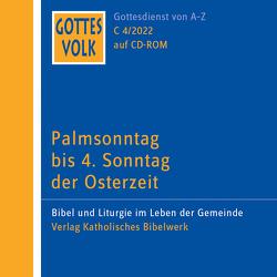 Gottes Volk LJ C4/2022 CD-ROM von Hartmann,  Michael, Kettenhofen,  Monika
