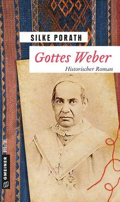 Gottes Weber von Porath,  Silke