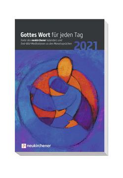 Gottes Wort für jeden Tag 2021 von Fricke-Hein,  Hans-Wilhelm, Lutz,  Samuel, Marschner,  Ralf, Reichert,  Dietmar