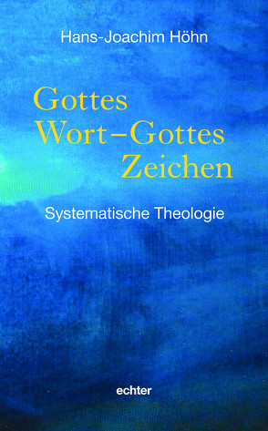 Gottes Wort – Gottes Zeichen von Höhn,  Hans-Joachim