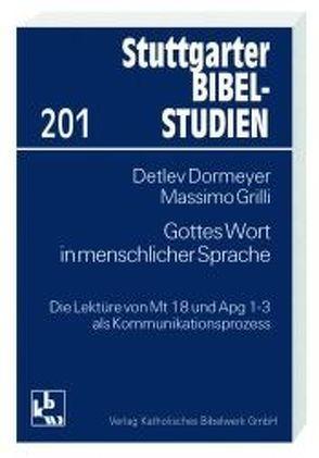 Gottes Wort in menschlicher Sprache von Dormeyer,  Detlev, Grilli,  Massimo