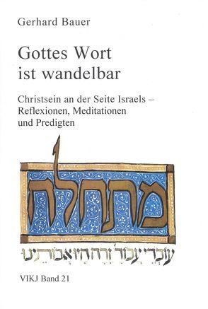 Gottes Wort ist wandelbar von Bauer,  Gerhard, Brocke,  Edna, Stöhr,  Martin