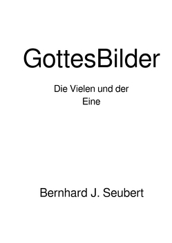 GottesBilder von Seubert,  Bernhard