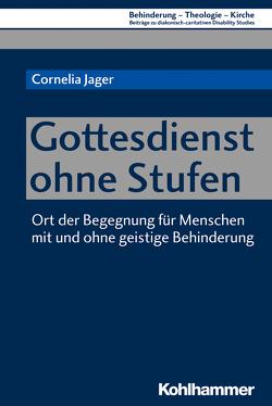 Gottesdienst ohne Stufen von Eurich,  Johannes, Jäger,  Cornelia, Lob-Hüdepohl,  Andreas